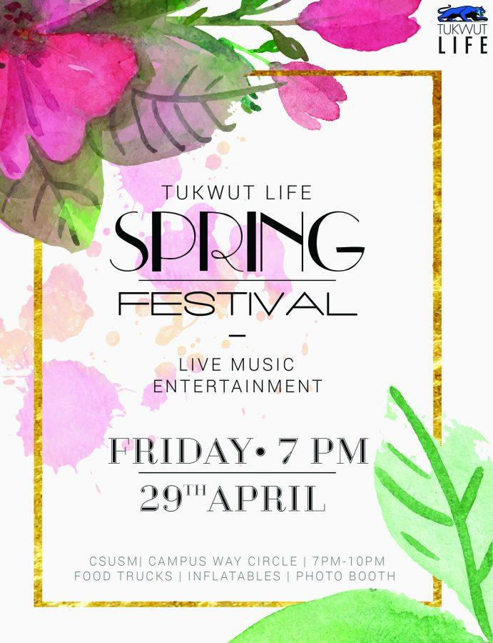 The Tukwut Life Spring Festival will occur at 7 p.m. on Friday, April 29.
