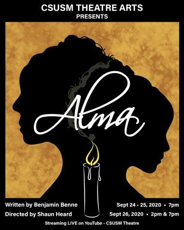 "CSUSM's theater department hosted the first virtual play of the semester, ""Alma,"" via YouTube."