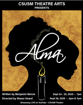 "The first virtual play to be performed by the Theater Department this fall, ""Alma"" will premiere on Sept. 24."