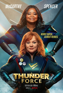 Thunder Force starring Melissa McCarthy and Octavia Spencer is now available on Netflix.