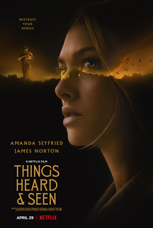 Netflix's new horror film Things Heard and Seen is now available to stream on Netflix.